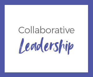 Collaborative Leadership White Paper