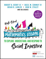 High School Mathematics Lessons to Explore, Understand, and Respond to Social Injustice