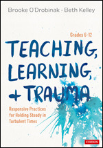 Teaching, Learning, and Trauma, Grades 6-12