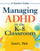 Managing ADHD in the K-8 Classroom