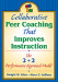 Collaborative Peer Coaching That Improves Instruction